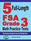 5 Full-Length FSA Grade 3 Math Practice Tests: The Practice You Need to Ace the FSA Math Test Cover Image