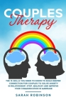 Couples Therapy: The 15 skills you need to know to build deeper connection for couples to solve anxiety in relationship, stop jealousy Cover Image