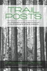 Trail Posts: A Literary Exploration of Californiaas State Parks Cover Image