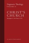 Christ's Church: Dogmatic Theology (Volume 2) Cover Image