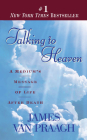 Talking to Heaven: A Medium's Message of Life After Death Cover Image