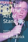 Sun Tzu and the Art of Stand-Up: Applying Ancient Principles to Comedy Cover Image