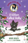 Jasmine Green Rescues: A Kitten Called Holly Cover Image