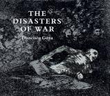 The Disasters of War (Dover Fine Art) Cover Image