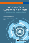 Transformation Dynamics in FinTech (Open Innovation: Bridging Theory and Practice #7) Cover Image