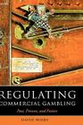 Regulating Commercial Gambling: Past, Present, and Future (Oxford Socio-Legal Studies) Cover Image