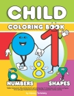 Toddler Coloring book. Baby Activity Book for girls and boys Age 1-3. Acquaintance with numbers and figures. For an early age. Entertainment and train Cover Image