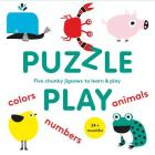 Puzzle Play: Five Chunky Jigsaws to Learn & Play (The educational jigsaw puzzle for kids) (Magma for Laurence King) Cover Image