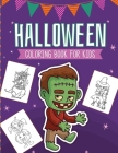 Halloween Coloring Book For Kids: Crafts Hobbies - Home - Activity Book for Kids 3-5 - For Toddlers - Big Kids Cover Image