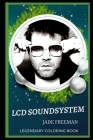 LCD Soundsystem Legendary Coloring Book: Relax and Unwind Your Emotions with our Inspirational and Affirmative Designs Cover Image