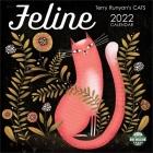 Feline 2022 Wall Calendar: Terry Runyan's Cats Cover Image