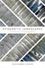Epigenetic Landscapes: Drawings as Metaphor Cover Image