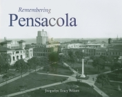Remembering Pensacola Cover Image