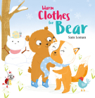 Warm Clothes for Bear Cover Image