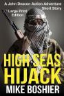 High Seas Hijack: A John Deacon Adventure LARGE PRINT Cover Image