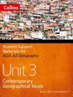 AQA A2 Geography Unit 3: Contemporary Geographical Issues (Student Support Materials for Geography) Cover Image
