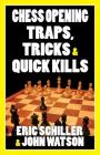 Chess Opening Traps, Tricks & Quick Kills Cover Image