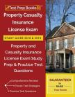 Property Casualty Insurance License Exam Study Guide 2018 & 2019: Property and Casualty Insurance License Exam Study Prep & Practice Test Questions Cover Image
