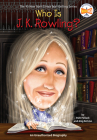 Who Is J.K. Rowling? (Who Was?) Cover Image