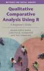 Qualitative Comparative Analysis Using R: A Beginner's Guide (Methods for Social Inquiry) Cover Image