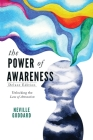 The Power of Awareness: Unlocking the Law of Attraction (Deluxe Edition) Cover Image