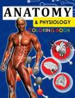 Anatomy & Physiology Coloring Book: 2nd Edtion Cover Image