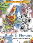 Adult Coloring Book: Birds and Flowers: Stress Relieving Patterns Cover Image