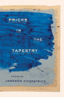 Pricks in the Tapestry Cover Image