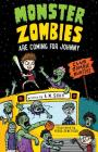 Monster Zombies are Coming for Johnny: Club Zombie Hunters Cover Image