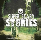 Super Scary Stories Cover Image