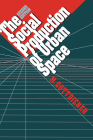 The Social Production of Urban Space Cover Image
