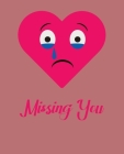 Missing You: Ruled Composition Notebook Cover Image