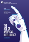 The Age of Artificial Intelligence: An Exploration (Cognitive Science and Psychology) Cover Image