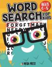 Word Search for Kids Ages 6-8: The word find books for kids contain words specifically selected for the 6-8 age group Cover Image