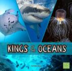 Kings of the Oceans (Animal Rulers) Cover Image