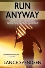 Run Anyway: How the Boston Bombing Led Me to the Mountains of Guatemala Cover Image