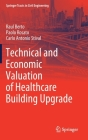 Technical and Economic Valuation of Healthcare Building Upgrade (Springer Tracts in Civil Engineering) Cover Image