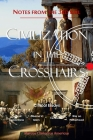 Notes from the 3rd Rail: Civilization in the Crosshairs Cover Image