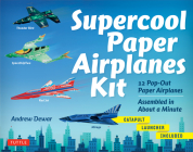 Supercool Paper Airplanes Kit: 12 Pop-Out Paper Airplanes; Assembled in about a Minute Cover Image
