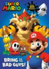 Super Mario: Bring on the Bad Guys! (Nintendo) Cover Image