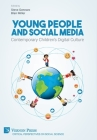 Young People and Social Media: Contemporary Children's Digital Culture (Critical Perspectives on Social Science) Cover Image