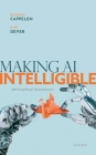 Making AI Intelligible: Philosophical Foundations Cover Image