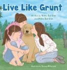 Live Like Grunt Cover Image