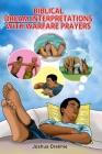 Biblical Dream Interpretations With Warfare Prayers Cover Image