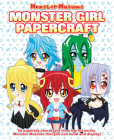 Monster Musume: Monster Girl Papercrafts Cover Image