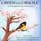 Owen the Oriole: A Chesapeake Bay Adventure Cover Image