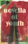 Novella of Youth Cover Image