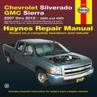 Chevrolet Silverado & GMC Sierra: 2007 Thru 2012 2wd and 4WD Cover Image
