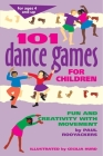 101 Dance Games for Children Cover Image