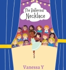 The Ballerina Necklace Cover Image